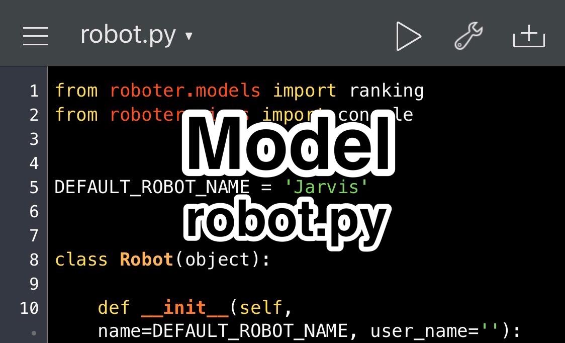 Python Udemy講座 MVCモデル robot.py