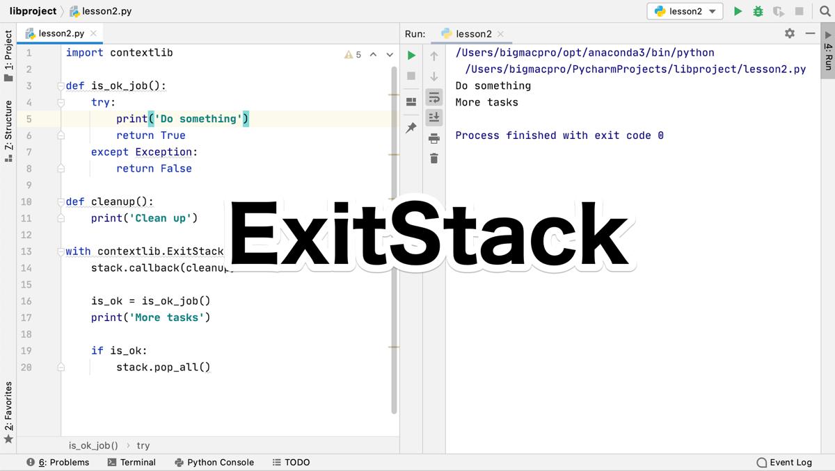 Python contextlib.ExitStack