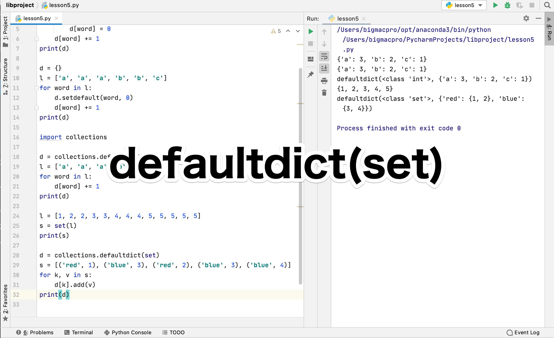 Python collections.defaultdict(set)