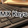 ロジクールMX Keysのキー割り当てにハマった話
